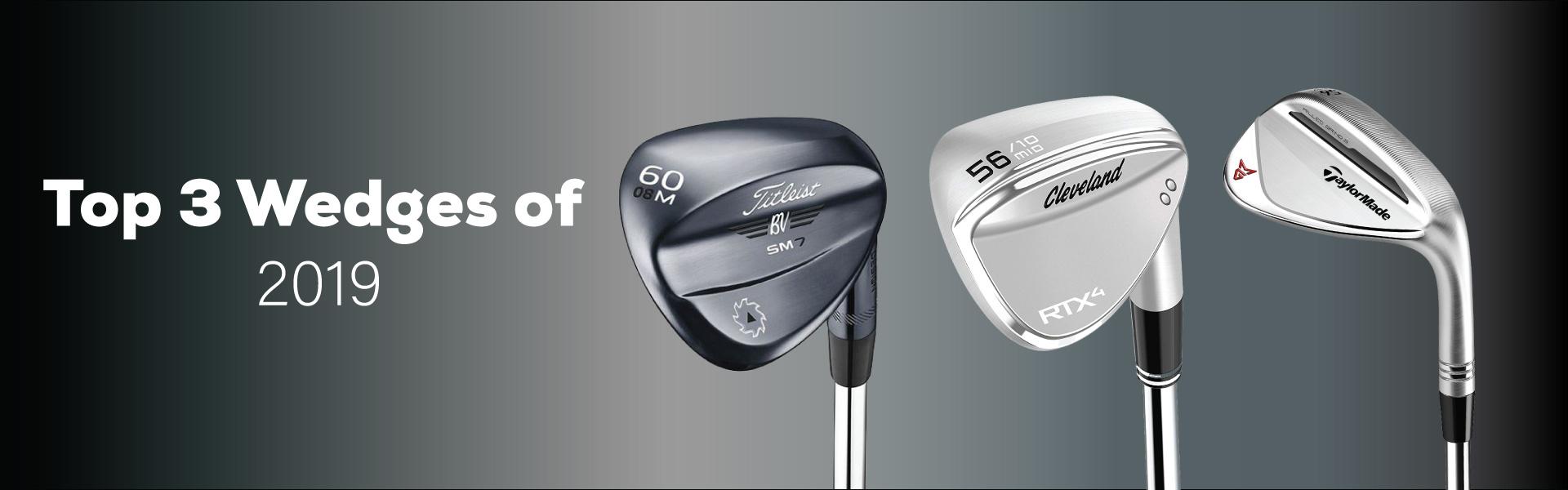Top 3 Wedges of 2019
