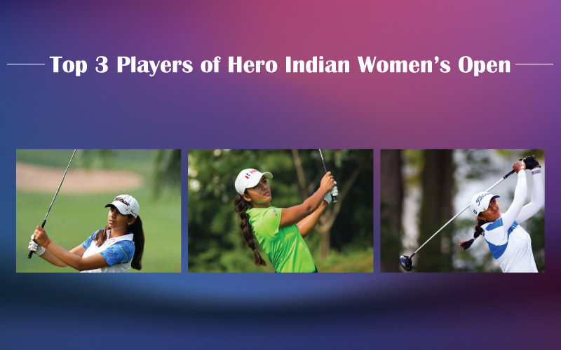Top 3 Players to watch at the 2019 Hero Women's Indian Open