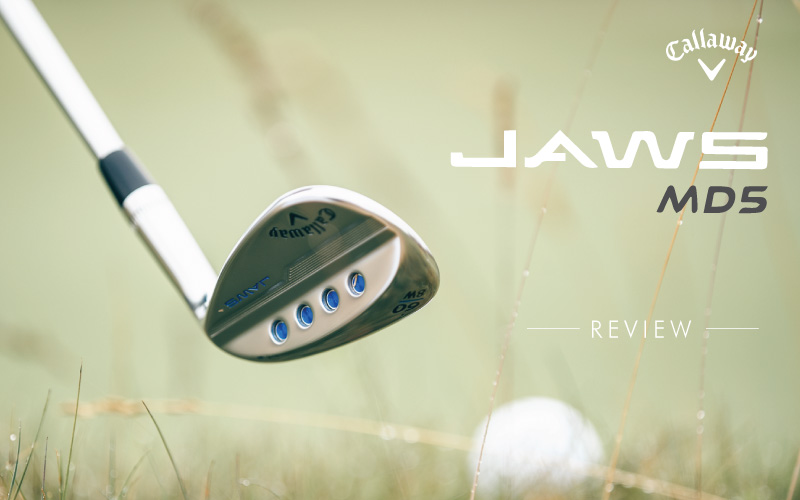 Callaway MD5 Wedge – The Most Aggressive Groove in Golf